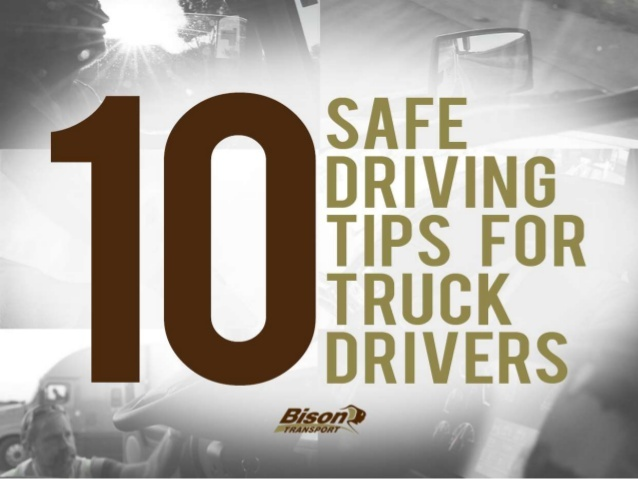 10-safe-driving-tips-for-truck-drivers-1-638